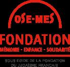 Ose-Mes | Fondation Mémoire-Enfance-Solidarité